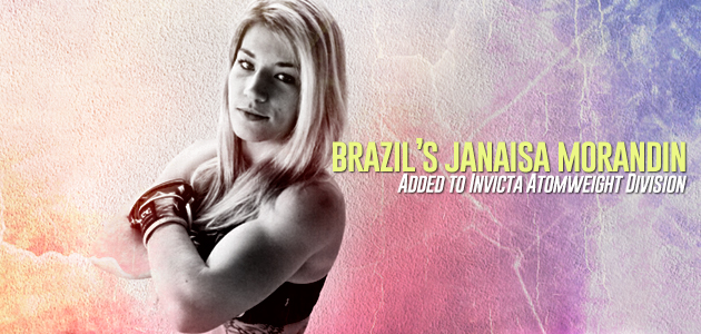 Brazil's Janaisa Morandin Added to Invicta Atomweight Division