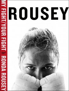 Ronda Rousey - My Fight/Your Fight