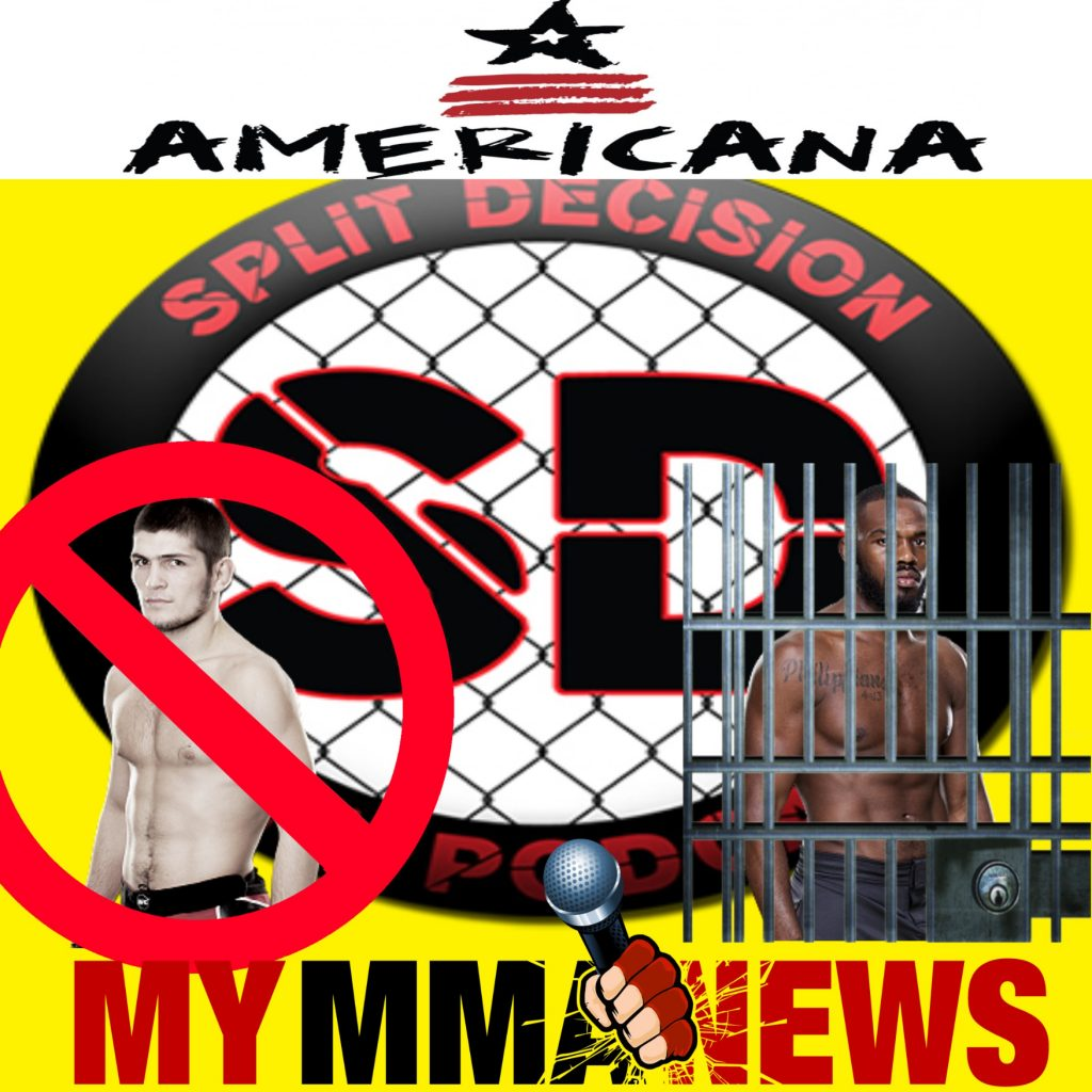 Split Decision MMA Podcast - MMA News, Jones, TUF 21, Khabib, Karate Hottie, UFC 186