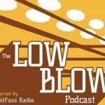 Low Blow Ep. 240 – We're Back!! Gennady Golovkin vs David Lemieux Preview