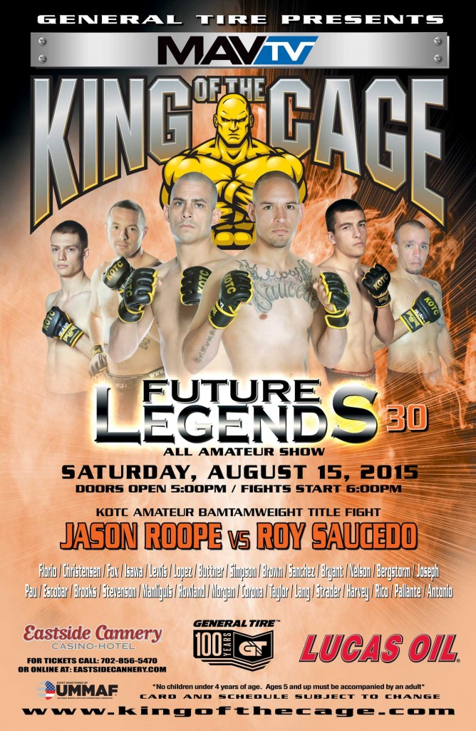 "King of the Cage Presents ""FUTURE LEGENDS 30"" on August 15 at Eastside Cannery Casino Hotel in Las Vegas"