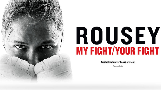 Ronda Rousey to star in film based on 'My Fight, Your Fight' Autobiography