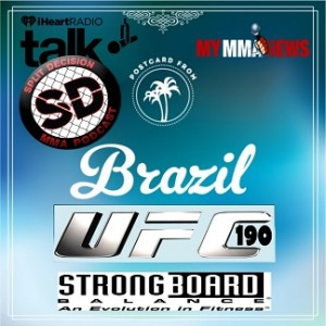UFC 190 - Split Decision MMA Podcast