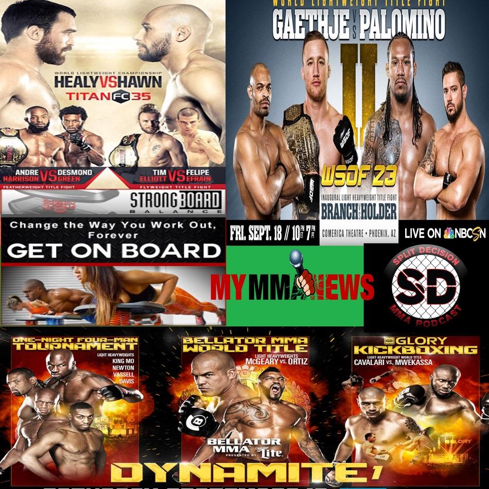 Split Decision MMA Podcast - Invicta FC 14, Titan FC 35, WSOF 23, Bellator 142 Dynamite