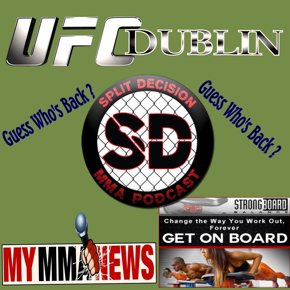 Split Decision MMA Podcast – UFC Dublin, Jones is Back, Johnson Jailed