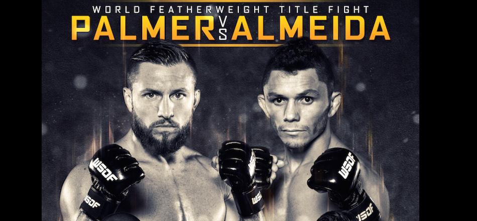 Watch WSOF 26 LIVE at 7pm – Results – Palmer vs Almeida