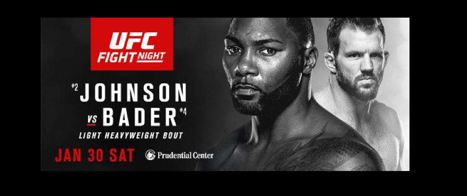UFC Newark : Bader vs Johnson Tickets on Sale – Thurs, Dec. 17, 10am