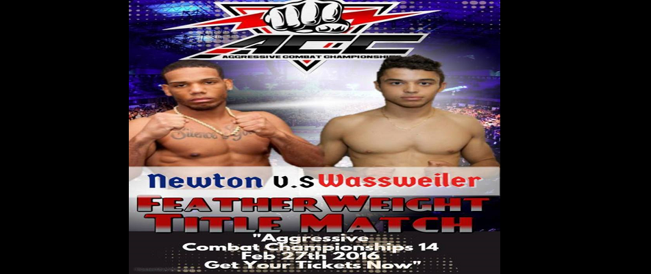 3 Title Fights at Aggressive Combat Championships 14, Feb. 27th