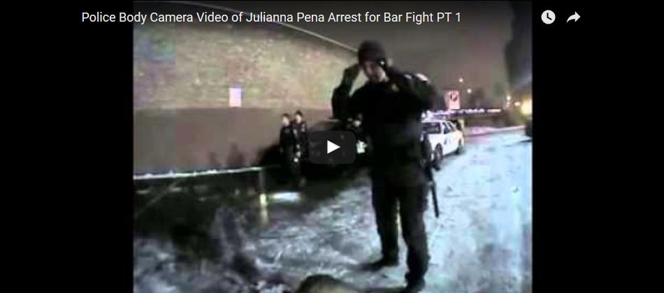 COPS:  Body Camera Video Arrest of Julianna Pena