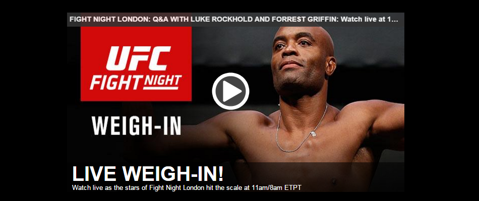 WATCH:  UFC London weigh-ins at 11am EST