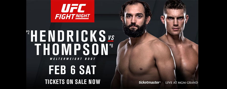 UFC offers exclusive fan benefits during UFC Fight Night: Hendricks vs Thompson