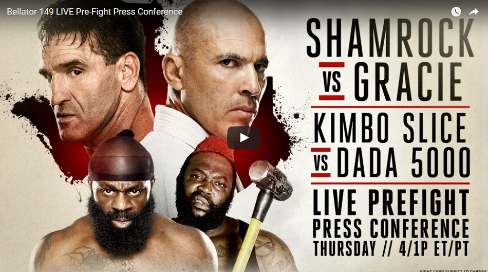 "WATCH:  Bellator 149: Shamrock vs. Gracie"" Press Conference – 4pm EST"