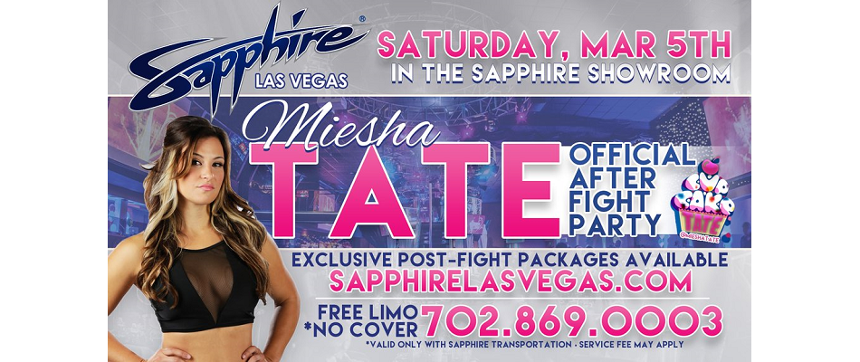 Miesha Tate to host UFC 196 After Fight Party at Sapphire Las Vegas, Saturday, March 5th