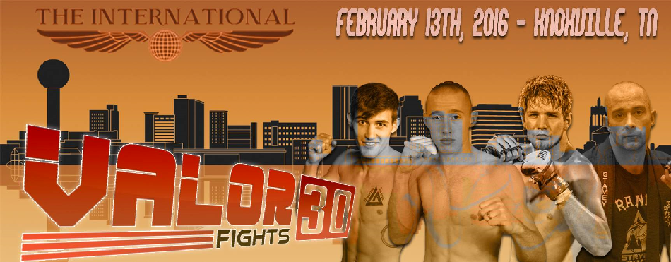 Valor Fights Returns to The International in Knoxville, TN with Valor Fights 30