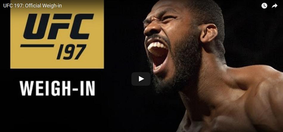 UFC 197 weigh-ins
