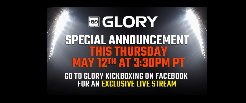GLORY to Hold Special Press Conference – Thursday on Facebook