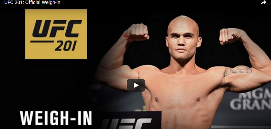 WATCH UFC 201 weigh-ins today at 4pm EST/1pm PST