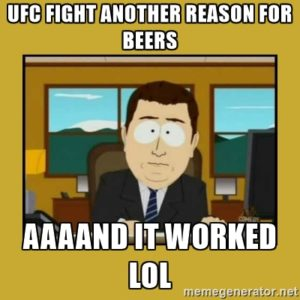 UFC and beers