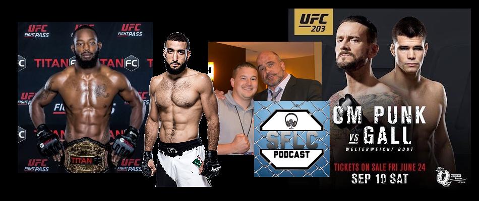 SFLC Podcast – Episode 166: Andre Harrison, Belal Muhammad & Eric Kowal