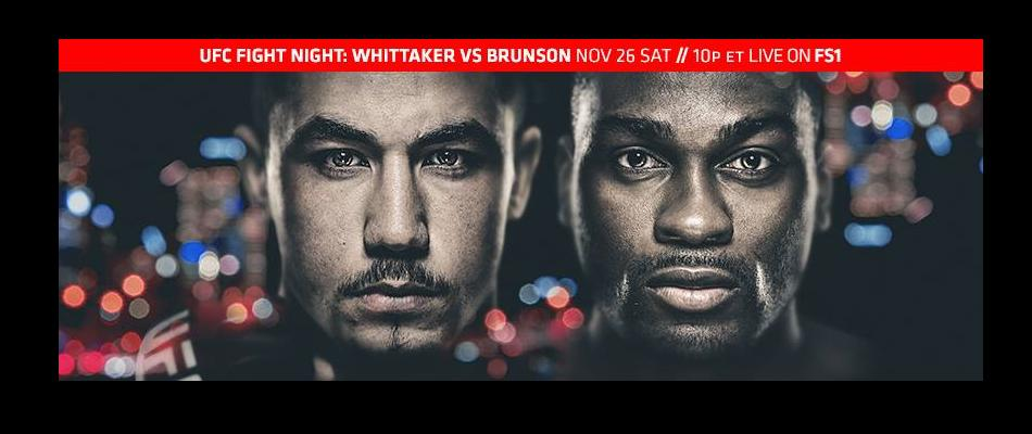 UFC Fight Night 101 Results:  Brunson vs. Whittaker