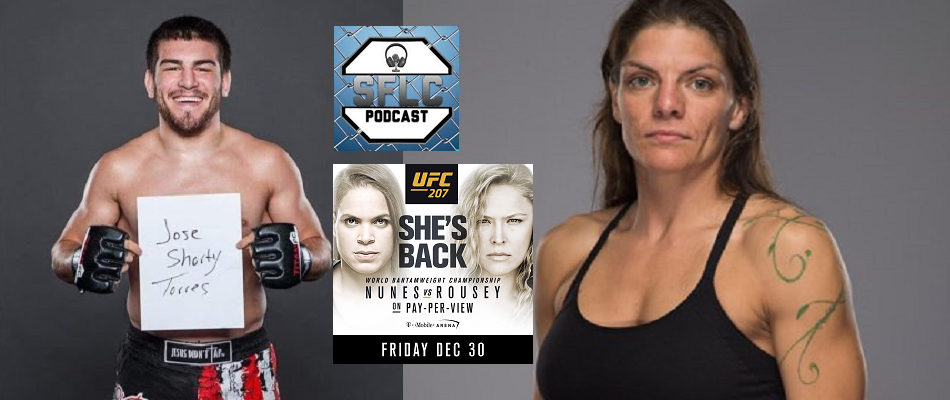 "SFLC 201: #BTFG UFC 207 Edition – Lauren Murphy and Jose ""Shorty"" Torres"
