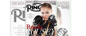 Remember when Ronda Rousey graced cover boxing magazine, The Ring?