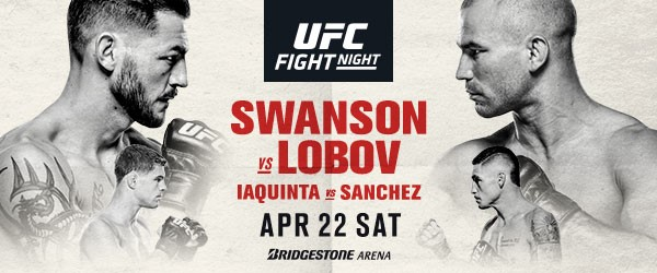 UFC Returns To Nashville For A Featherweight Showdown – Cub Swanson vs Artem Lobov