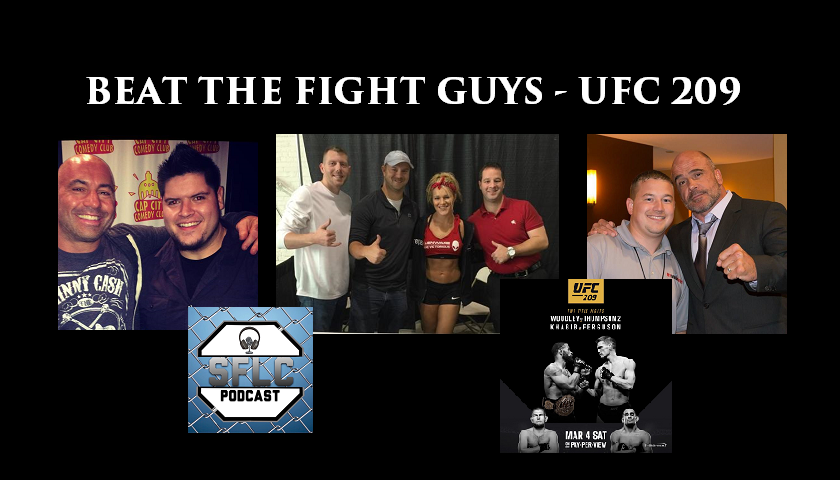 Beat the Fight Guys - UFC 209 - SFLC Podcast