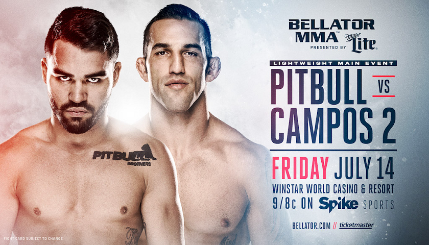 Patricky 'Pitbull' vs. Derek Campos 2 Headlines Bellator 181 at WinStar World Casino and Resort on July 14