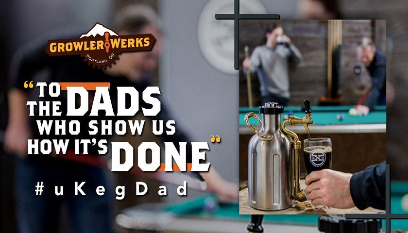 uKeg - Celebrate Father's Day with Growler Werks