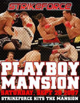 Strikeforce MMA at Playboy Mansion