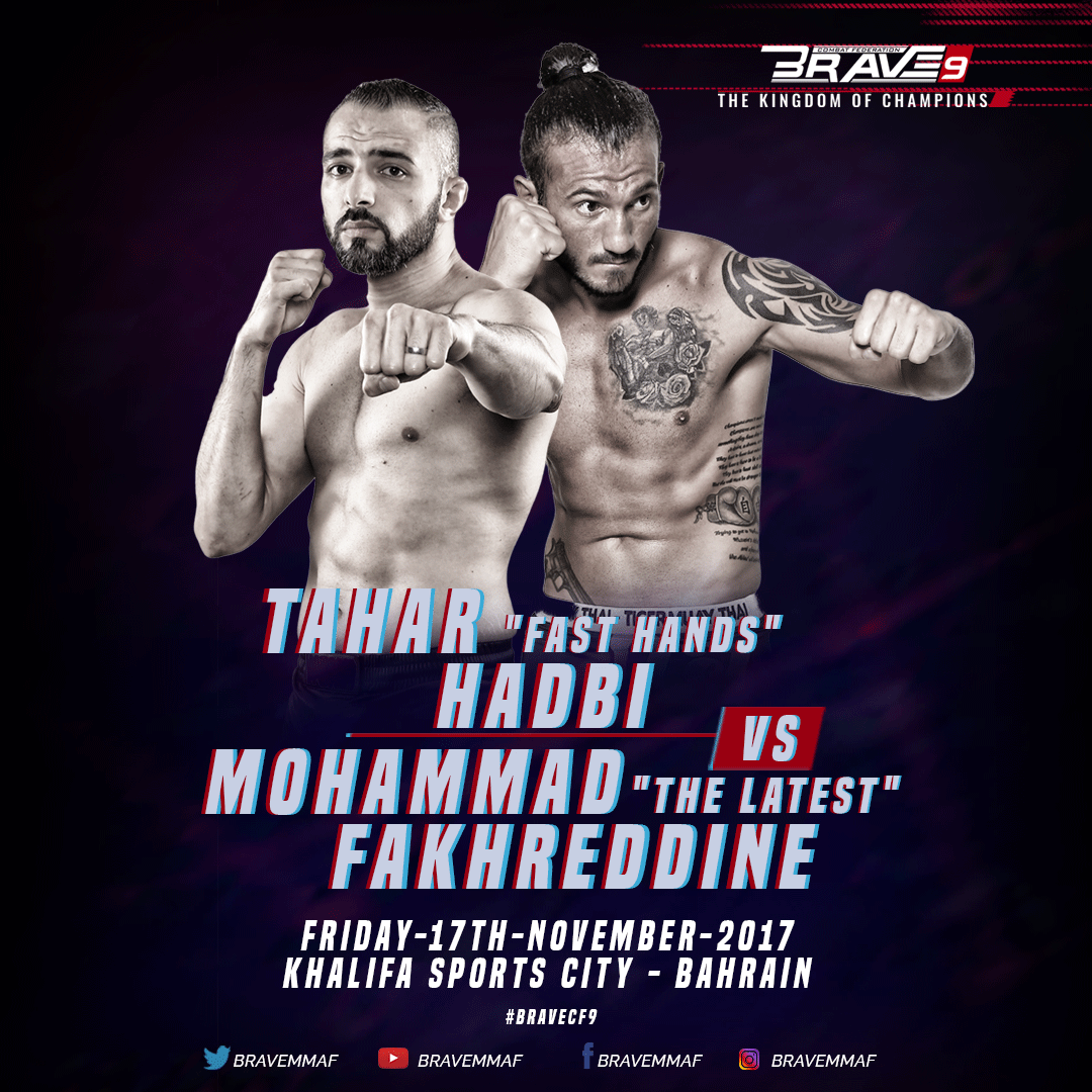 Hadbi to meet Fakhreddine in clash of top Welterweights at Brave 9