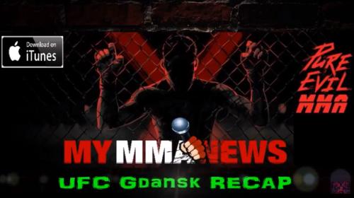 UFC Gdansk Recap Podcast – Pure EVil MMA