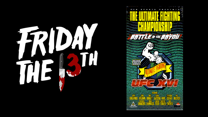 Spooky………. Remembering the time the UFC held an event on Friday the 13th
