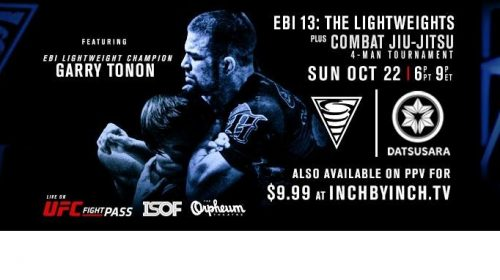 Eddie Bravo Invitational 13 – EBI 13: The Lightweights + Combat Jiu Jitsu Welterweight Bracket Preview