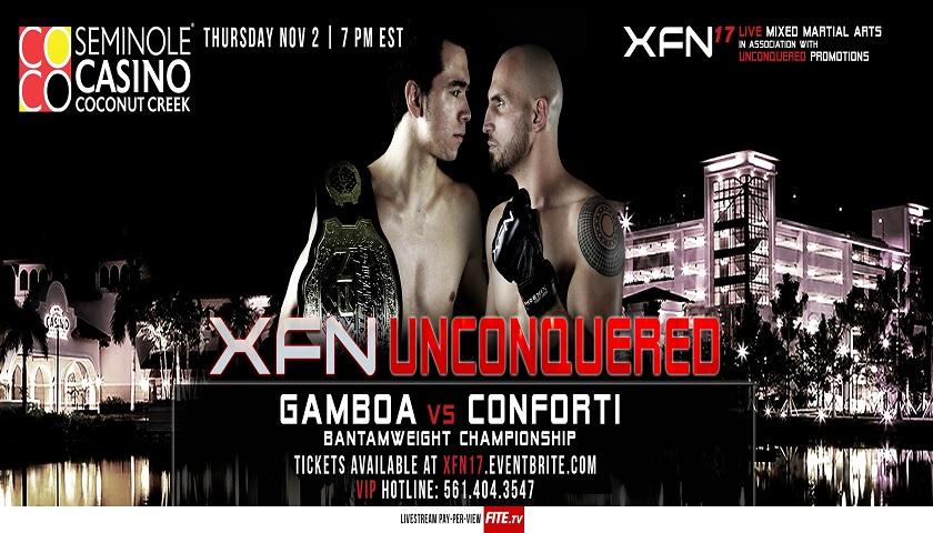 XFN 17: XFN Unconquered PPV Live Stream – Gamboa vs Conforti