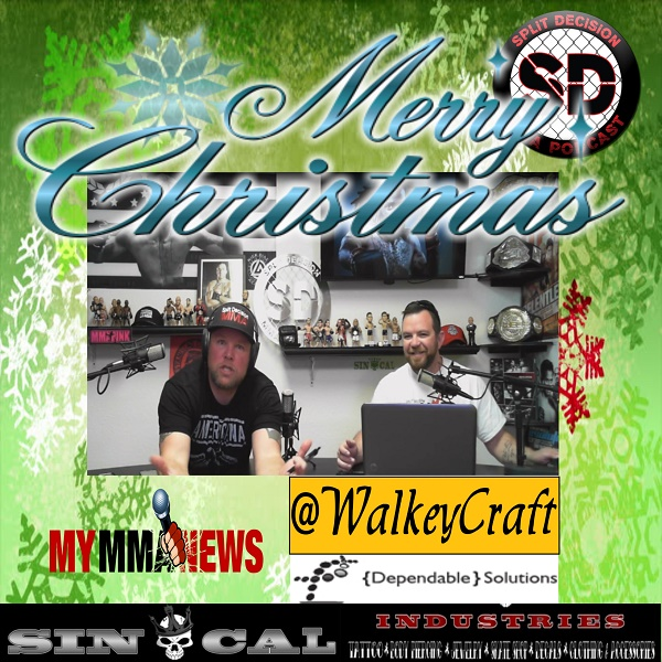 Merry Christmas from Split Decision MMA Podcast