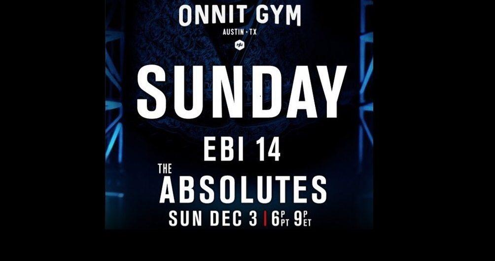 Eddie Bravo Invitational 14 – EBI 14 – The Absolutes Preview