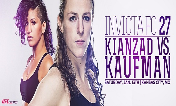Sarah Kaufman Meets Pannie Kianzad at Invicta FC 27 on Saturday, Jan. 13