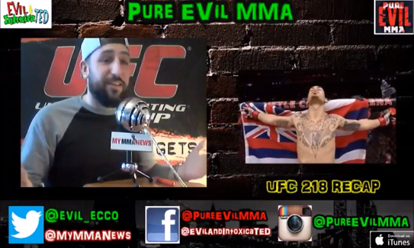 UFC 218 Recap With Pure EVil MMA Podcast