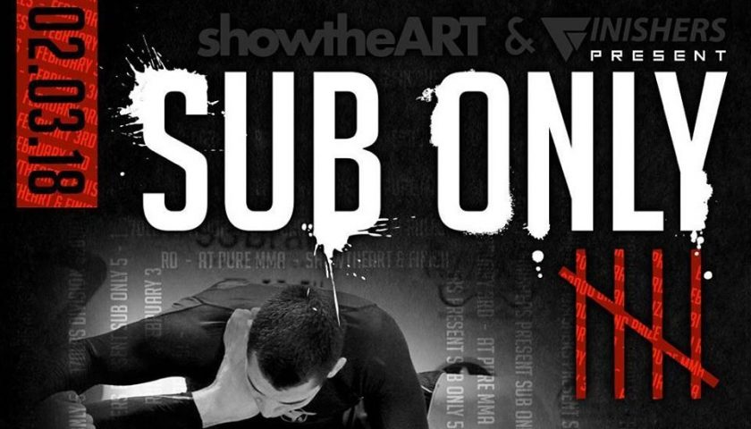 Finishers Sub Only 5 features 170 lb Men's Tournament and Main Event Superfight