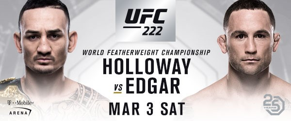 Max Holloway Battles Frankie Edgar In Blockbuster Featherweight Title Fight At UFC 222