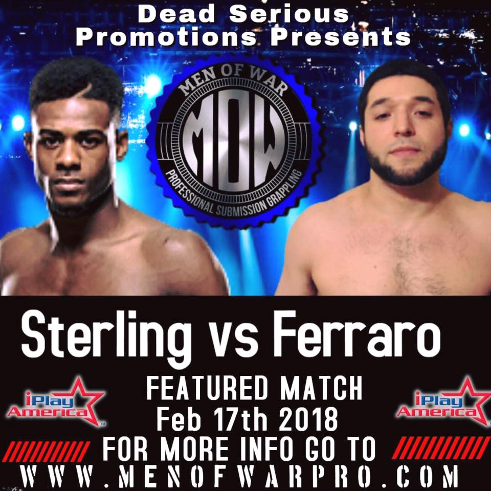 Phil Ferraro, Aljamain Sterling, Dead Serious Promotions presents Men of War Professional Submission Grappling