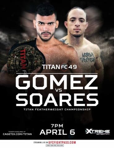 Luis Gomez defends featherweight title against Jason Soares at Titan FC 49