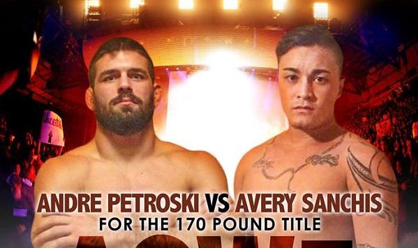 Avery Sanchis vs Andre Petroski