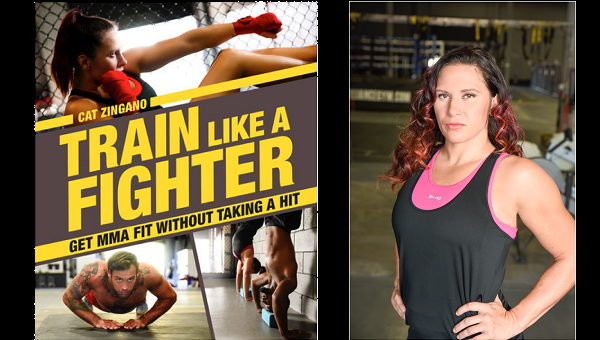 Cat Zingano book 'Train Like a Fighter' now available
