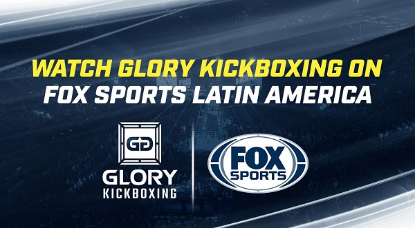 GLORY announces Latin America broadcast deal with FOX Sports