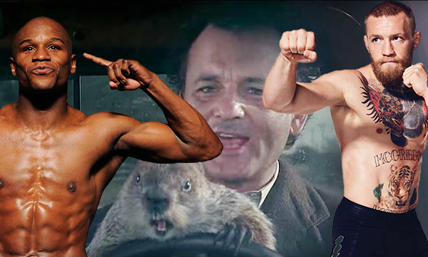 Groundhog Day, Mayweather vs McGregor