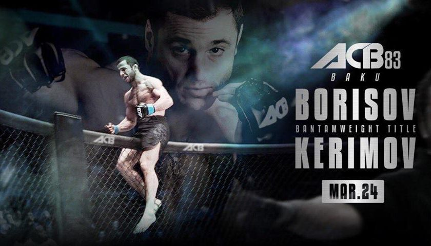 ACB 83 – Borisov vs. Kerimov – Official Free Live Stream
