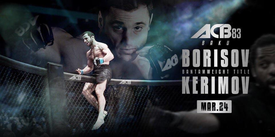 ACB 83 - Borisov vs. Kerimov - Official Free Live Stream